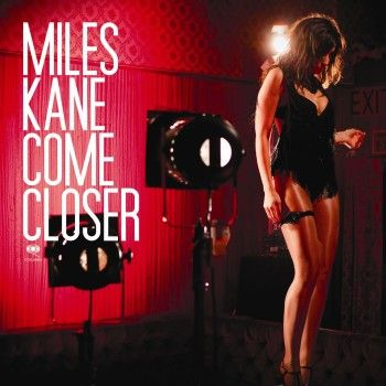 Miles-Kane-Come-Closer