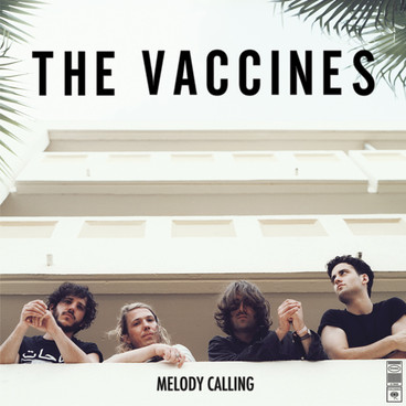 2013THEVACCINES_MELODYCALLING_600G240613
