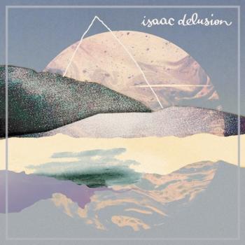 isaac-delusion